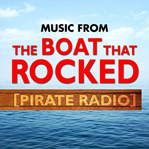 Music from the Boat That Rocked (Pirate Radio)