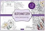 Blütennotizen: Kreative Schreibtischunterlage (Malprodukte für Erwachsene)