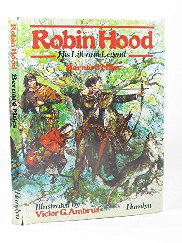 Robin Hood : his life and times
