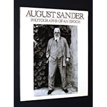 August Sander: Photographs of an Epoch, 1904-59 by Beaumont Newhall (1986-09-30)