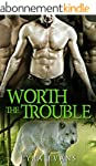 Worth the Trouble (Worth Series Book...