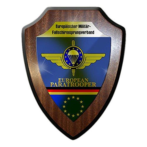 Wappenschild / Wandschild -European Paratrooper Europäischer Militär- Fallschirmsprungverband EMFV Fallschirmjäger Reservist Fallschirmspringer Bundeswehr Verein Abzeichen Wappen (Fallschirmjäger Uniform)
