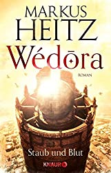 Wédora - Staub und Blut: Roman (Die Sandmeer-Chroniken)