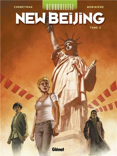 Uchronie(s) : New Beijing, Tome 2