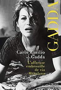 L'Affreuse Embrouille de via Merulana par Carlo Emilio Gadda