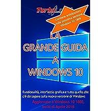 La Grande Guida a Windows 10 - 5a edizione! Windows 10 2004, Aggiornamento di Maggio 2020: Funzionalità, interfaccia grafica e tutto quello che cè da sapere sulla nuova versione di Windows.