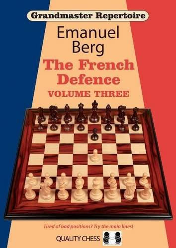 Grandmaster Repertoire 16: The French Defence: Volume 3: The French Defence