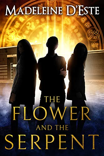 The Flower and The Serpent by [D'Este, Madeleine]