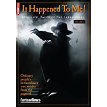 Fortean Times It Happened To Me Volume 2