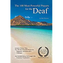 The 100 Most Powerful Prayers for the Deaf (English Edition)