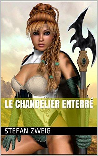 Livre gratuits en ligne Le Chandelier enterré epub pdf