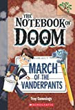 #9: The Notebook of Doom #12 March of the Vanderpants (Branches)