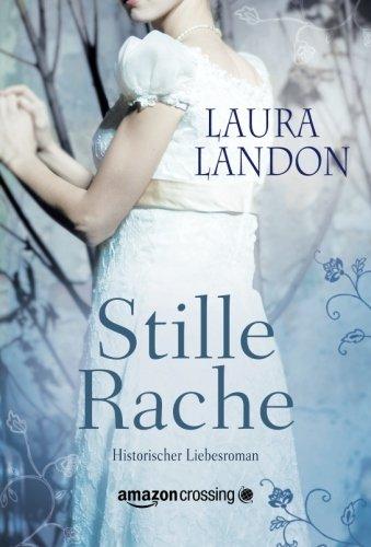 Buchseite und Rezensionen zu 'Stille Rache' von Laura Landon