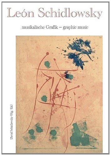 musikalische Grafik - graphic music: León Schidlowsky