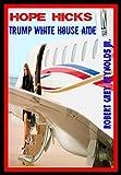 Hope Hicks: Trump White House Aide (English Edition)