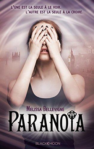 Paranoïa (Black Moon) (French Edition)