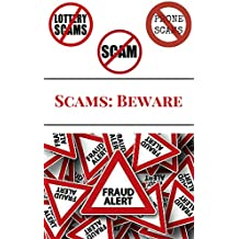 Scams: Beware (English Edition)