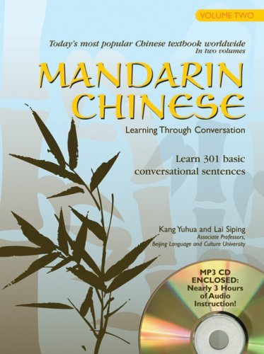 Mandarin Chinese Learning Through Conversation: Volume 2: with Audio MP3 by Kang Yuhua (2008-10-01)