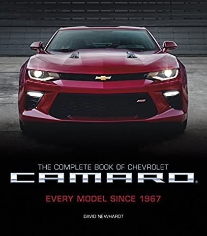 The Complete Book of Chevrolet Camaro, 2nd Edition: Every Model