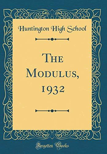 The Modulus, 1932 (Classic Reprint)
