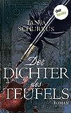 Der Dichter des Teufels: Roman von Tanja Schurkus