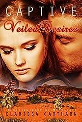 Captive- Veiled Desires (English Edition)