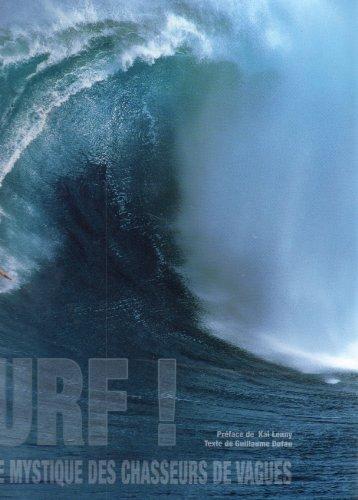 SURF LA QUETE MYSTIQUE DES