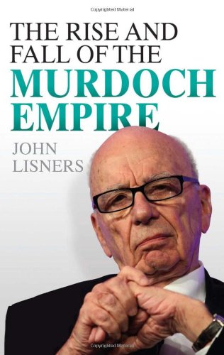 the-rise-and-fall-of-the-murdoch-empire