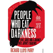People Who Eat Darkness: Love, Grief and a Journey into Japan's Shadows
