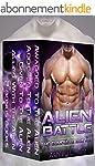 Alien Romance Box Set: Alien Battle C...