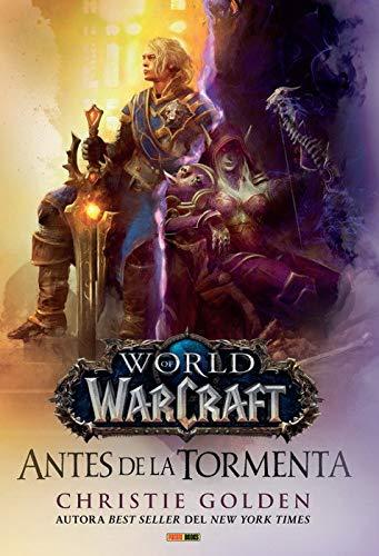 World of Warcraft. Antes de la Tormenta