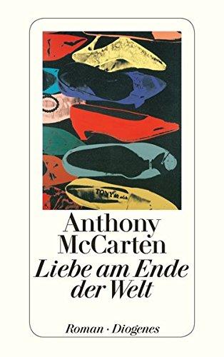 Buchseite und Rezensionen zu 'Liebe am Ende der Welt (detebe)' von Anthony McCarten