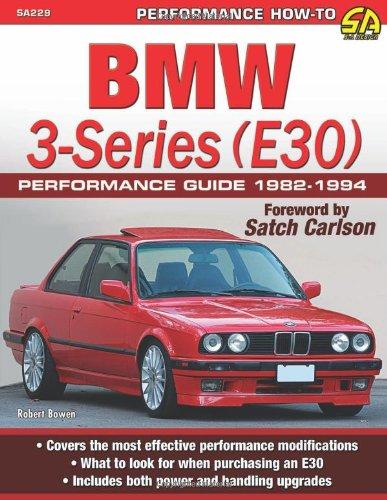 BMW 3-Series (E30) Performance Guide 1982-1994 (Sa Design) por Robert Bowen