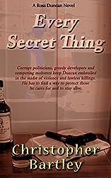 Every Secret Thing: A Ross Duncan Novel (Ross Duncan Novels Book 7)