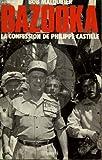 Bazooka - la confession de philippe castille