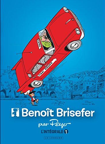 Intgrale Benot Brisefer - tome 1 - Intgrale Benot Brisefer 1
