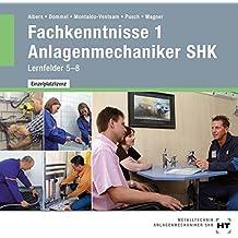 Fachkenntnisse 1 - Anlagenmechaniker SHK