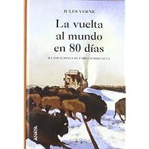 La vuelta al mundo en 80 días (Cuentos, Mitos Y Libros-Regalo - Libros-Regalo)