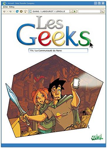 Livres Les Geeks Tome 09 : La Communauté du Nano pdf, epub ebook