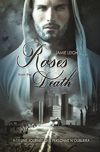 Roses from the death | Roman gay, livre gay, MxM