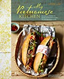 My Vietnamese Kitchen - Recipes and stories to bring Vietnamese food to life