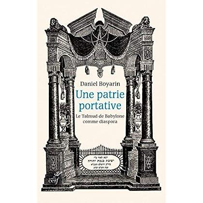 Une patrie portative. Le Talmud de Babylone comme diaspora (Religions)