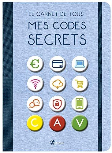 Le carnet de tous mes codes secrets