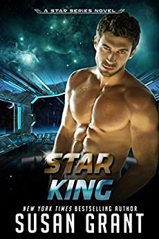 Star King (Star Series Book 1) by [Grant, Susan]