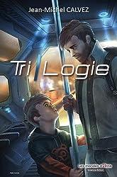 Tri-logie