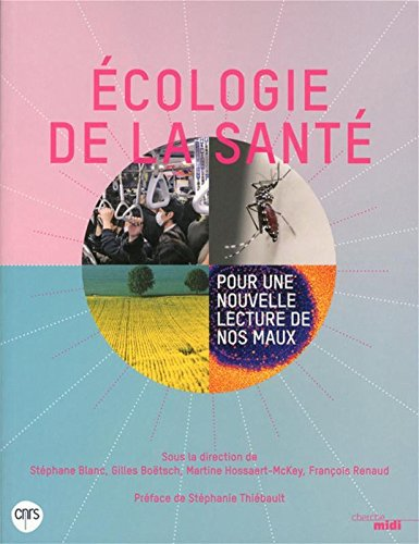 L'écologie de la santé : Pour une nouvelle lecture de nos maux par Collectif