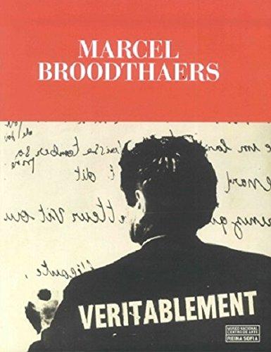 Marcel Broodthaers. Veritablement