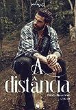 À Distância (Trilogia Irmãos Wood Livro 1) (Portuguese Edition)