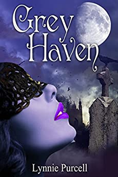 Grey Haven (Book 1: The Dreamer Chronicles) by [Purcell, Lynnie]