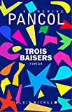 Trois Baisers